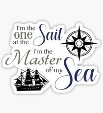 I'm the Master of my Sea Sticker