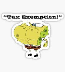Tax Exemption! Sticker