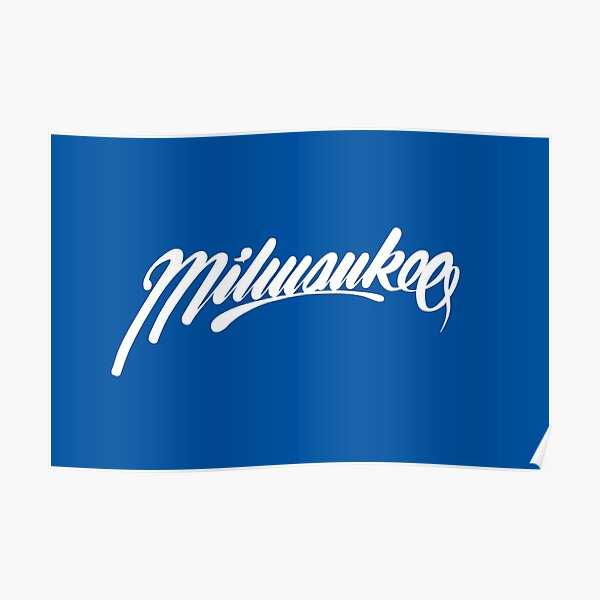 Milwaukee, WI - White on Blue hand script writing design Poster