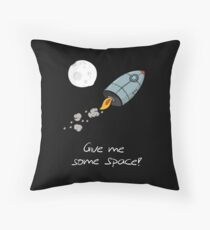 Rocket T-Shirt For Kids Give Me Some Space Throw Pillow