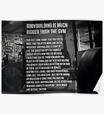 Bodybuilding Is Bigger Than The Gym Poster
