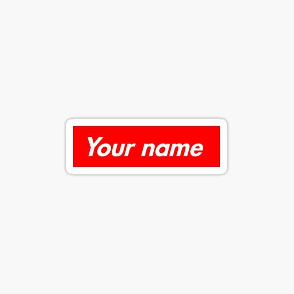 Customisable Supreme Box Logo Sticker