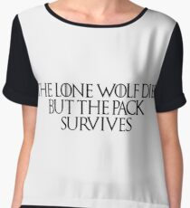 Game of thrones the lone wolf dies but the pack survives Chiffon Top