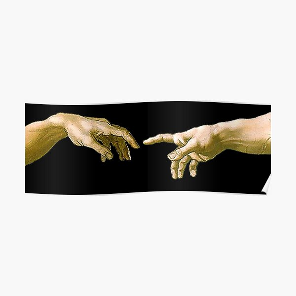 Touch of God, The Creation of Adam, (close up), Michelangelo, 1510, Genesis, Ceiling, Sistine Chapel, Rome, on BLACK. Poster