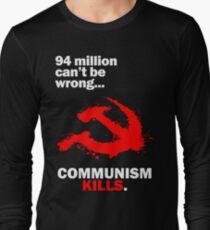 Communism Kills Long Sleeve T-Shirt