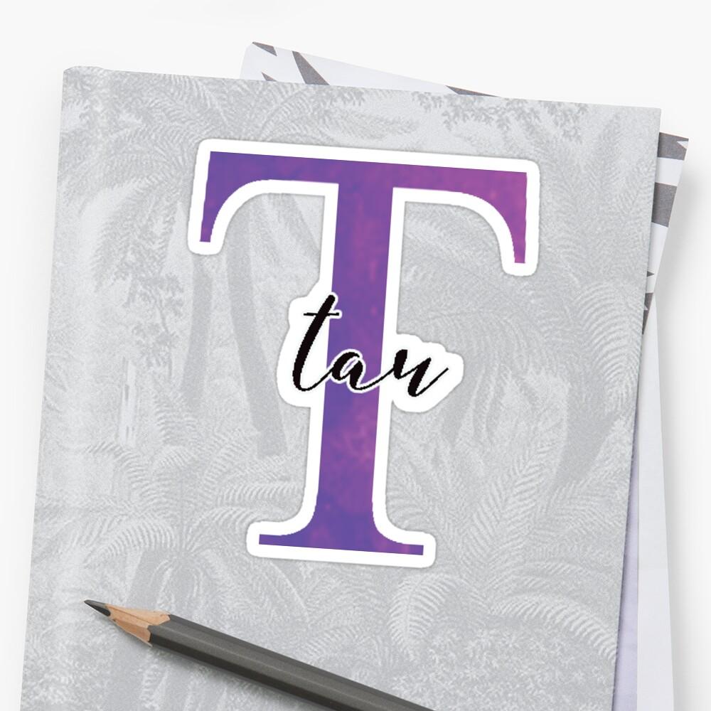tau sticker: greek letter sorority stickers  Sticker