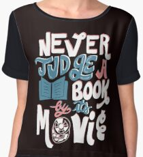 Never Judge a Book By Its Movie Funny Women's Chiffon Top
