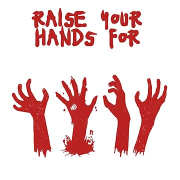 Raise Your Hands For Halloween by BavApparel