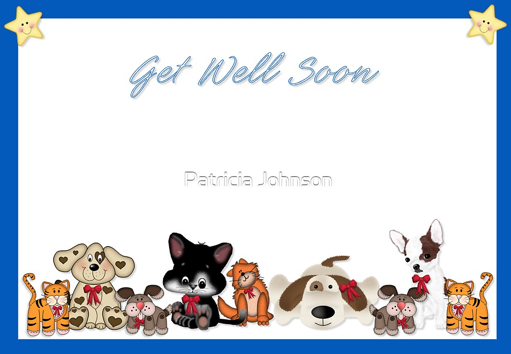 Get Well Card by Patricia Johnson