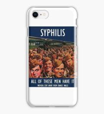 Syphilis WWII Propaganda Poster iPhone Case/Skin