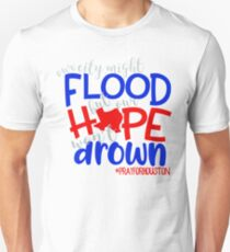Our Hope Won't Drown - Disaster Relief Efforts Unisex T-Shirt
