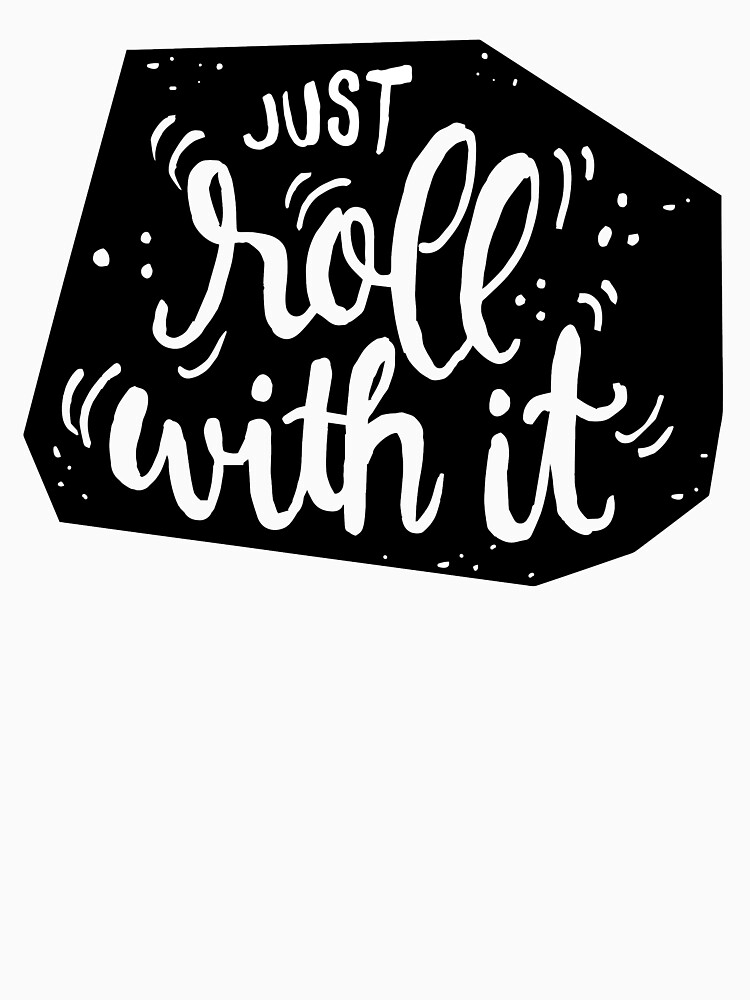 Just roll with it - Black by mirunasfia