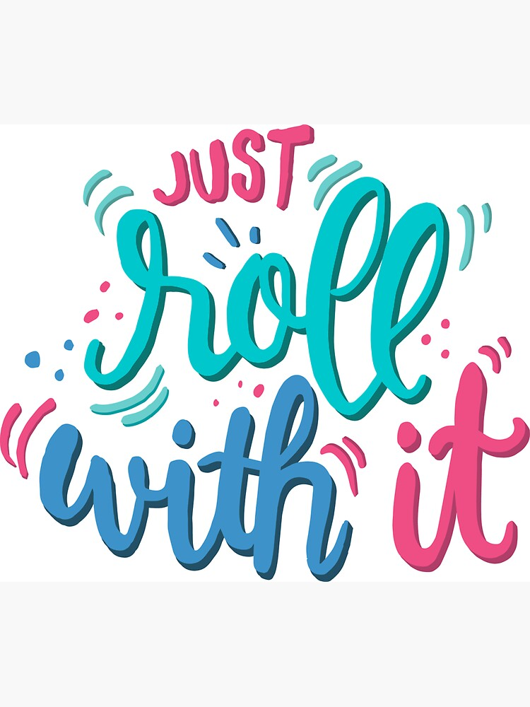 Just roll with it - Playful lettering by mirunasfia