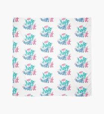 Just roll with it - Playful lettering Scarf