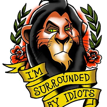 I'm Surrounded by Idiots by Glauberviana