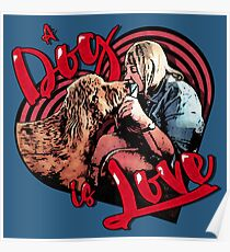A Dog is Love Poster