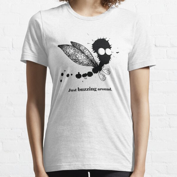 Just buzzing aroud Essential T-Shirt