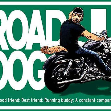 The Road Dog Highway Sign by torg