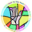 Talk To The Hand by Jeremy Aiyadurai