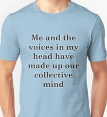 Be More Chill - Our Collective Mind T-Shirt