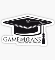 Game of Loans, Interest is Coming Sticker