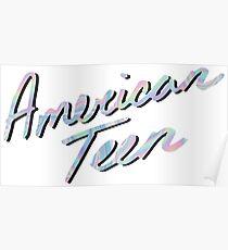 AMERICAN TEEN IRIDESCENT Poster