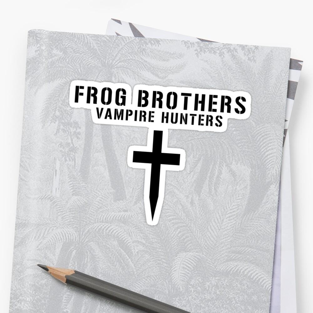 Frog Brothers Vampire Hunters by Bobgoblin32