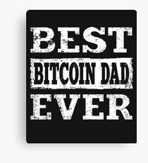 Best Bitcoin Dad Ever Canvas Print