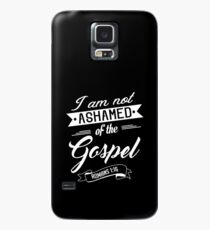 Bible Verse I am not ashamed of the gospel Romans 1:16 Case/Skin for Samsung Galaxy
