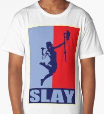 Slay! Long T-Shirt