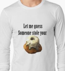 Someoen stole your sweetroll Skyrim Long Sleeve T-Shirt