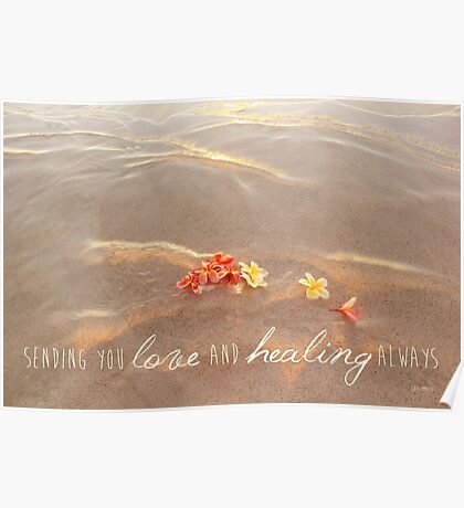 Love and Healing Poster