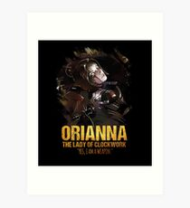 League of Legends - ORIANNA [The Lady Of Clockwork] Art Print