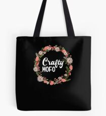 Crafty Mofo With Flower Graphic Ring Tote Bag