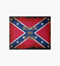 Heritage, Not Hatred - Confederate Flag Art Board