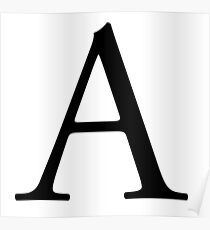 A, Alphabet, Letter, A to Z, Alpha, Adam, Aaron, 1st Letter of Alphabet, Initial, Name, Letters, Tag, Nick Name Poster