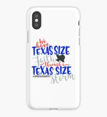 Texas Size Faith - Disaster Relief Efforts iPhone Case/Skin