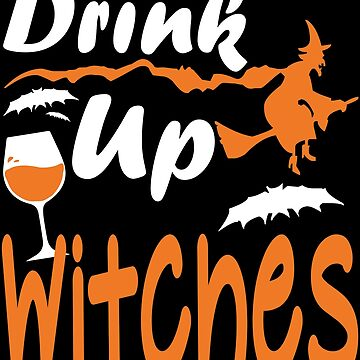 Drink Up Witches Fly Broom Bat by ntmn1982