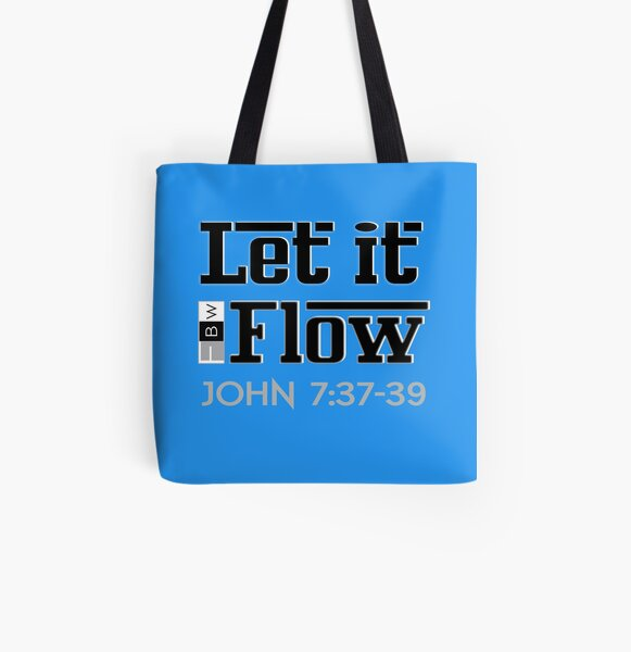 LET IT FLOW, John 7:37-39 All Over Print Tote Bag