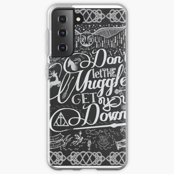 Don't let the Muggles get you down Samsung Galaxy Soft Case
