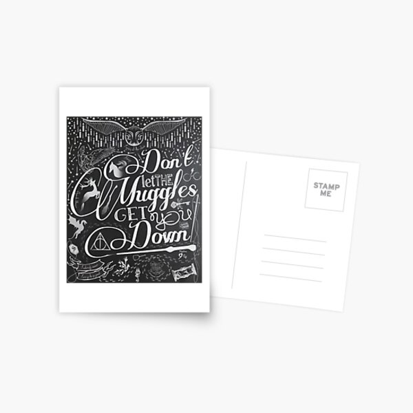 Don't let the Muggles get you down Postcard