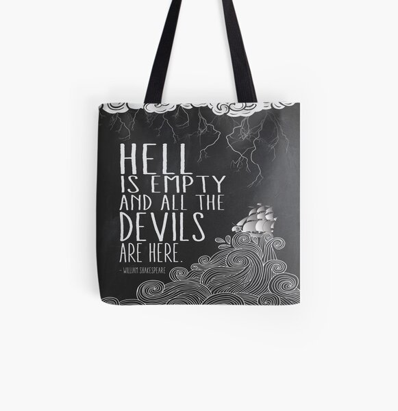 Hell is Empty All Over Print Tote Bag