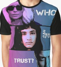 who can you trust? Graphic T-Shirt