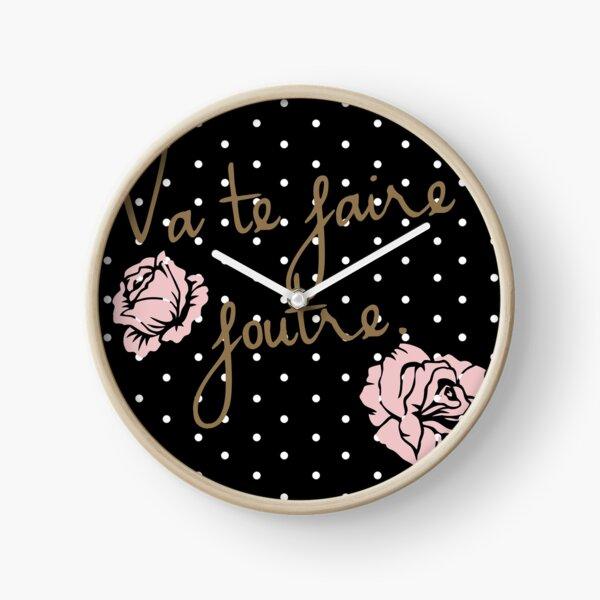 Va te faire foutre Clock
