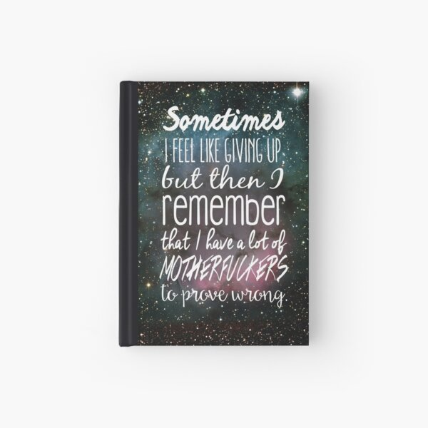 Prove Them Wrong.  Hardcover Journal