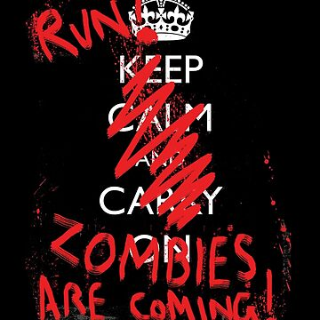 Zombies are coming by undeadwarrior