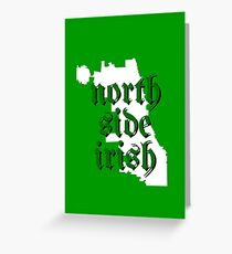 Chicago Irish North Side Greeting Card