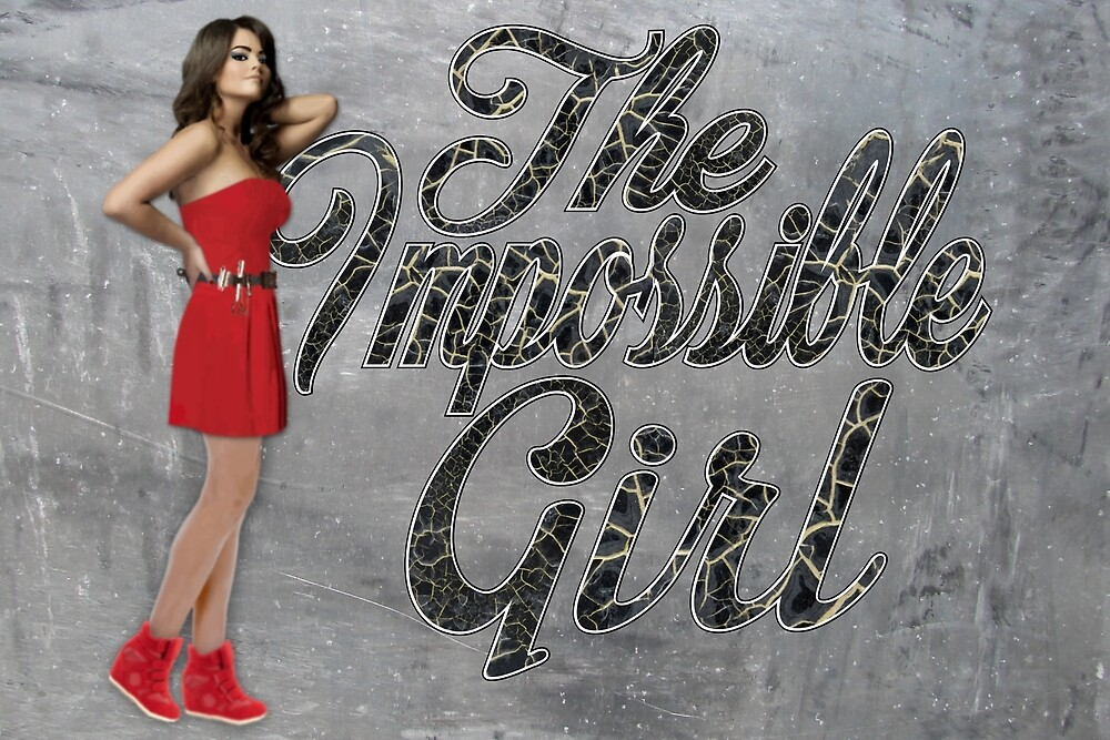 The Impossible Girl  by KatySouders