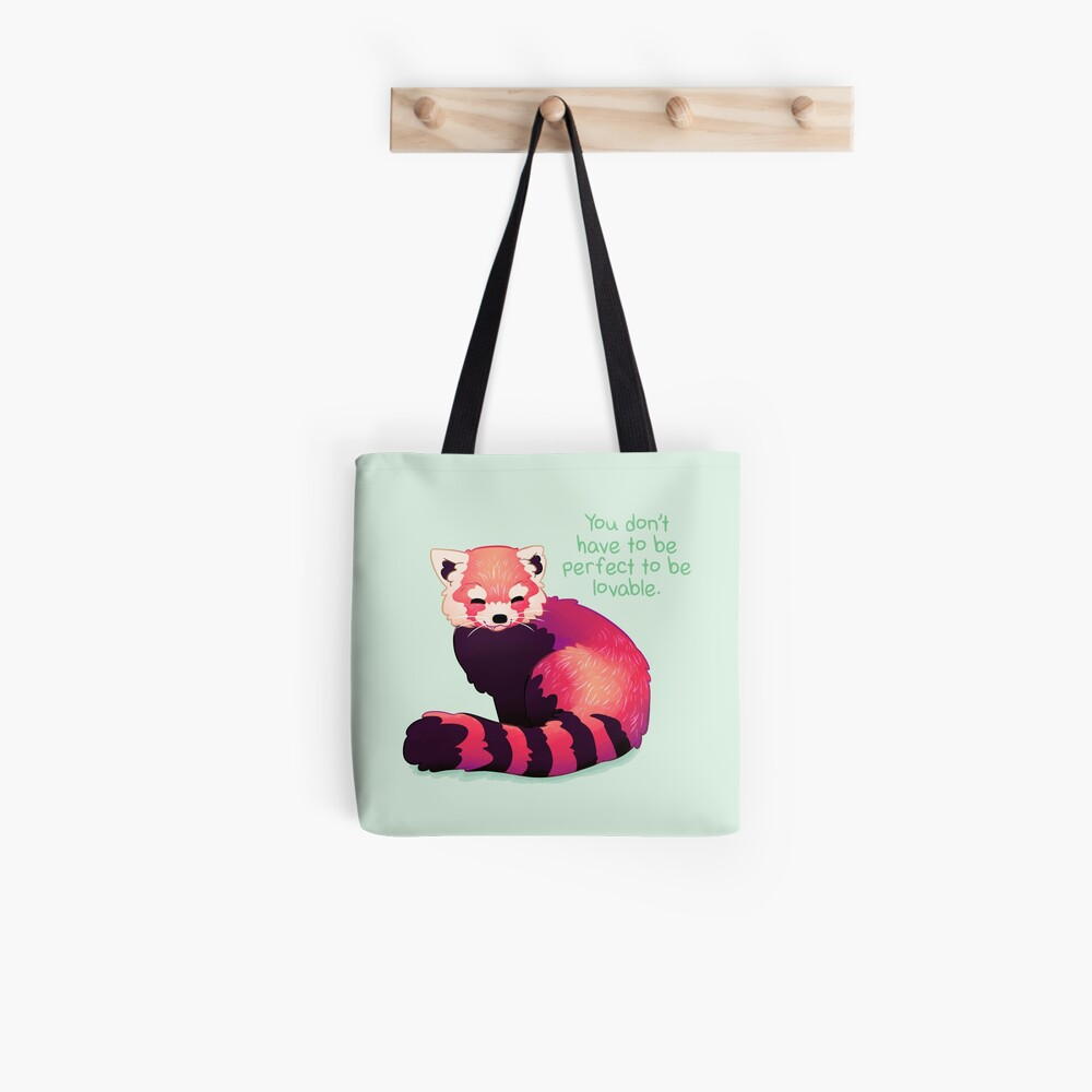 """You Don't Have to Be Perfect To Be Lovable"" Red Panda Tote Bag"