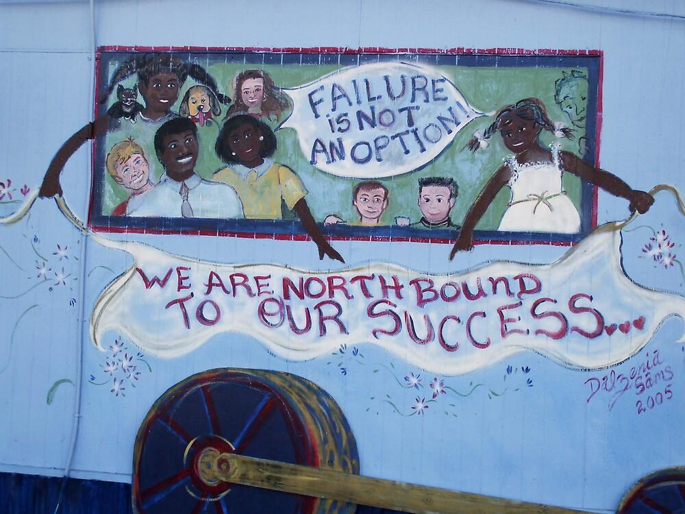 Failure is not an Option! by Dalzenia Sams